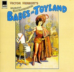 Babes in Toyland by Victor Herbert