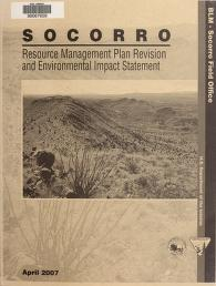 Draft Socorro resource management plan revision and environmental impact statement by United States. Bureau of Land Management.