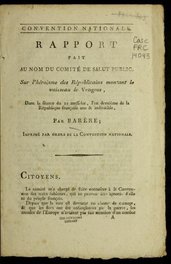 Rapport fait au nom du Comite  de salut public, sur l'he roi sme des re publicains montant le vaisseau le Vengeur by B. Bare  re