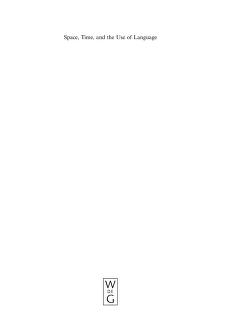 Space, time, and the use of language: an investigation of relationships by Thora Tenbrink